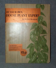 Be Your Own HOUSE PLANT Expert,Choice,Care,Troubles,Dr.D.G Hessayon,FREE SHIP
