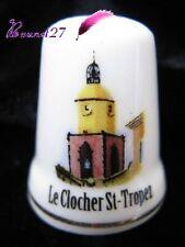 Dé à coudre Thimble Monument Le CLOCHER ville de ST TROPEZ #K18