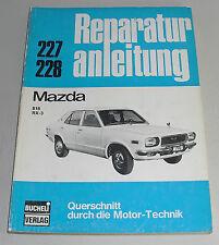 Reparaturanleitung Mazda 818 + RX-3 / RX 3, Baujahre 1971 - 1978