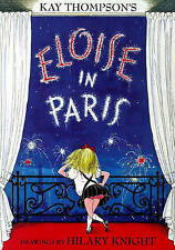 Eloise in Paris by Kay Thompson (hb/dj 1999)