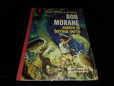 Vernes / Attanasio : Bob Morane : Bob Morane contre la terreur verte EO 1963