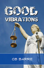 Good Vibrations, by CB Barrie