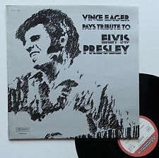"""Vinyle 33T Vince Eager  """"Pays tribute to Elvis Presley"""""""