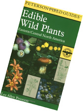 A Field Guide to Edible Wild Plants: Eastern and central North America (Peterson
