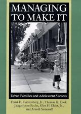 Managing to Make It: Urban Families and Adolescent Success (The John-ExLibrary