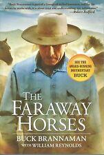 The Faraway Horses - Buck Brannaman (Paperback - Latest Edition)