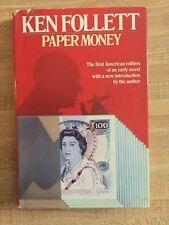 PAPER MONEY by KEN FOLLETT 1977 HCDJ BOOK CLUB EDITION - EARLY NOVEL