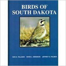 BIRDS of SOUTH DAKOTA Dan Tallman (2002, Paperback, Expanded)