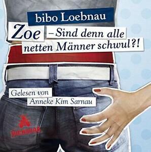 Bibo Loebnau - Zoe Sind denn alle Männer schwul?! 3CD NEU OVP