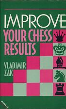Improve Your Chess Results Instructional Book. Zak, Vladimir. 0713424869 C6.949