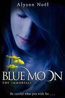 Blue Moon: 2 (The Immortals), Noel, Alyson , Acceptable | Fast Delivery