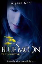 The Immortals: Blue Moon by Alyson Noel (Paperback) New Book