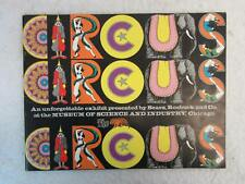 The Museum of Science and Industry CIRCUS Presented by Sears, Roebuck and Co.