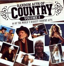 RANDOM ACTS OF COUNTRY VOLUME 2 2CD NEW Kenny Chesney Lonestar Carrie Underwood