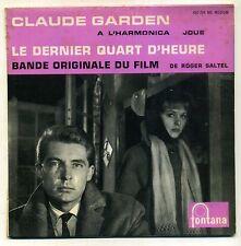 "B.O.F ""LE DERNIER QUART D'HEURE "" EP FONTANA 460794 - STEVE LAURENT"