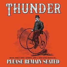 THUNDER PLEASE REMAIN SEATED DELUXE 2 CD (Released January 18th 2019)