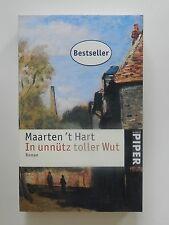Maarten't Hart In unnütz toller Wut Roman Buch Piper Verlag Buch