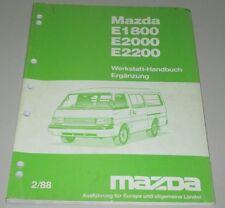 Werkstatthandbuch Ergänzung Mazda E 1800 2000 2200 Motor Getriebe Bremse Klima!