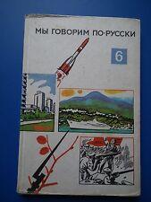 Mui goworim po-russki   6 Russisch Lehrbuch /Schulbuch DDR 1971 EA g.Zust