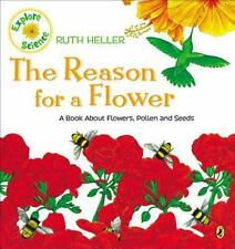 The Reason for a Flower (World of Nature)-ExLibrary