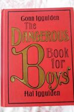 The Dangerous Book for Boys by Hal Iggulden