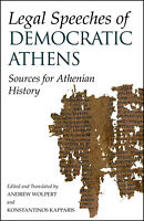 Legal Speeches of Democratic Athens 'Sources for Athenian History Wolpert, Andre