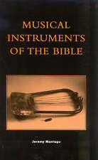 NEW Musical Instruments of the Bible by Jeremy Montagu
