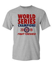 Washington Nationals 2019 World Series Champions Fight Finished T-Shirt Tee New