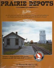 PRAIRIE DEPOTS in Color: Great Northern and MP, T&P, A&O, SLSF and M-T-K (NEW)