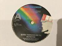 "GEORGE THOROGOOD & THE DESTROYERS My Way 7"" MCA 1979 UK freeUKpost"