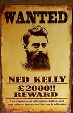 Ned Kelly Wanted tin sign. Mancave, Man Cave Signs Aussie Seller