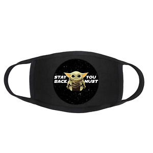 STAY BACK YOU MUST Baby Yoda The Child Face Mask / Covering Washable & Reusable