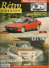 RETRO PASSION 146 MATRA MURENA 2.2 1983 SIMCA 1100 GLS 1973 ROLLS SILVER WRAITH
