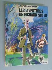 CHARLES MICHAELS- LES AVENTURES DE RICHARD SMITH- ED FLAMMARION JEUNESSE- 1964