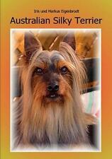Australian Silky Terrier by Iris Eigenbrodt and Markus Eigenbrodt (2008,.