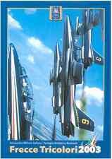 FRECCE TRICOLORI PAN AEROBATIC TEAM 2003 (ital eng) Brochure - DVD