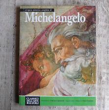 L'opera pittorica completa di Michelangelo - Classici dell'arte Rizzoli