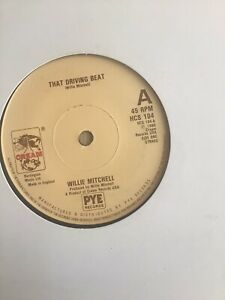 Willie Mitchell - That Driving Beat/ Everything Is Gonna Be Alright