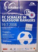 Offizielles Spielplakat + 19.07.2008 Benefizspiel Schalke 04 Glasgow Rangers #23