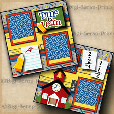 TIME TO LEARN ~ school 2 premade scrapbook pages paper  BOY GIRL ~BY DIGISCRAP