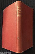 How to Speak and Write Correctly Joseph Devlin © 1910 The Christian Herald H/C