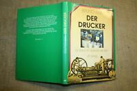 Fachbuch der Drucker, Buchdrucker, Druckmaschinen, Druckerei, Drucktechnik