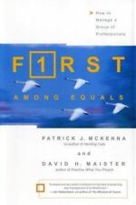 First Among Equals:How to Manage a Group of Pro Leaders Very Good Cond Free Ship