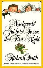 Newlyweds' Guide to Sex on the First Night, Smith, Richard, Good Book