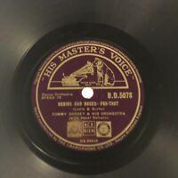 "TOMMY DORSEY/EDDIE DUCHIN - ROBINS & ROSES [78RPM 10""] HMV BD5078 (VG+)"