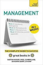 Management in 4 Weeks: The Complete Guide to Success: Teach Yourself (Teach Your