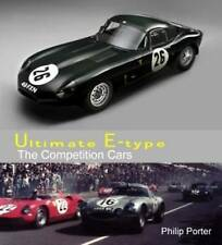 Ultimate E-type - The Competition Cars by Philip Porter (Hardback, 2011)