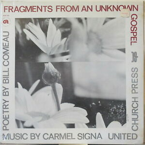 BILL COMEAU &CARMEL SIGNA Fragments from an Unknown Gospel LP Poetry&Jazz SEALED