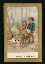 Greetings CHRISTMAS Children with dogs gathering wood c1902 u/b PPC