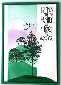 Handmade Card - Friends Are The Family We Choose For Ourselves